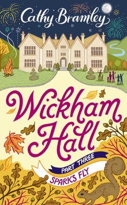 Wickham Hall Part Three by Cathy Bramley
