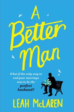 A Better Man by Leah McLaren