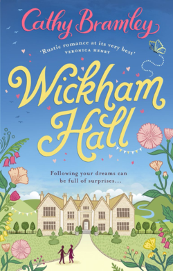 Wickham Hall by Cathy Bramley