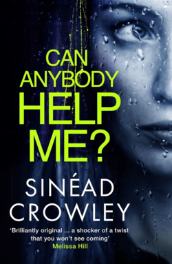 Can Anybody Help Me by Sinead Crowley