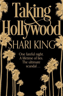 Taking Hollywood by Shari King