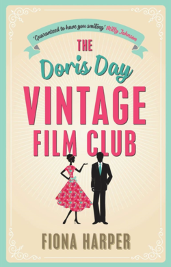 The Doris Day Vintage Film Club by Fiona Harper