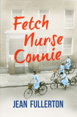 Fetch Nurse Connie by Jean Fullerton