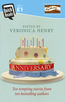 The Anniversary Edited by Veronica Henry