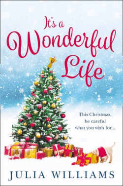 Its a wonderful life by julia williams